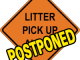 litter-pickup-sign-postponed